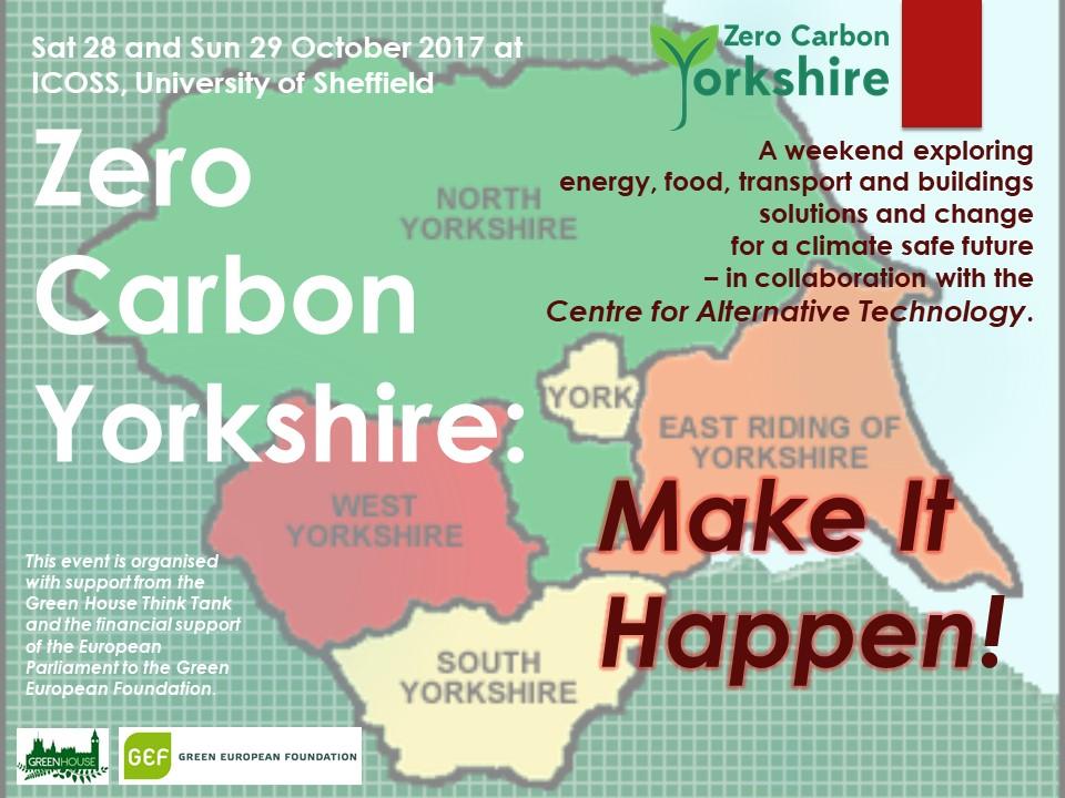 Zero Carbon Yorkshire: Make it Happen!  28-29 October in Sheffield